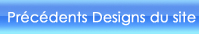 Pr�c�dents designs du site