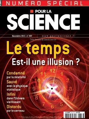 Pour la science N°397 - Le temps est-il une illusion ?
